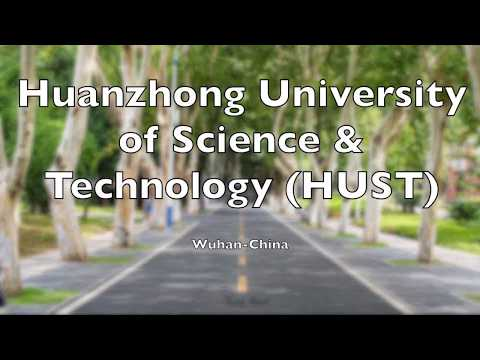 Huazhong University of Science & Technology (HUST), Wuhan - China