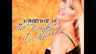 Kristine W - Wonder Of It All