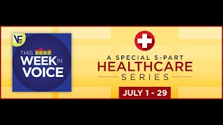 This Week In Voice: Special Healthcare Series (Ep 1 - Aging In Place)