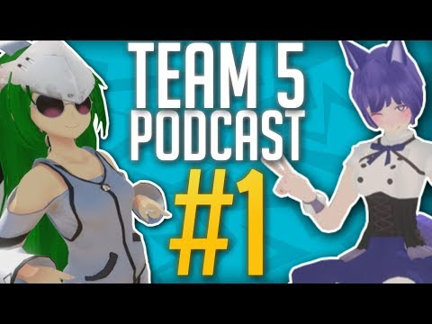 THE FIRST VR PODCAST - Team Five Podcast #1