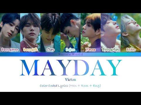 Victon - Mayday (Color Coded Lyrics Han/Rom/Eng)