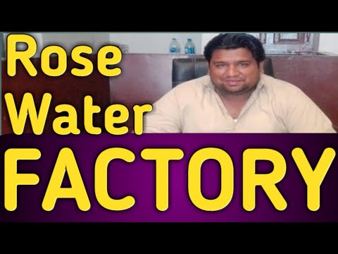 Rose Water Factory