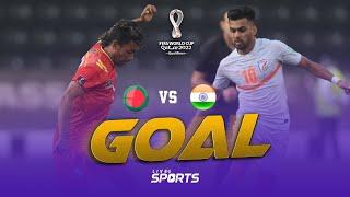 Bangladesh vs India Football Match Goal | FIFA world cup 2022 qualifiers