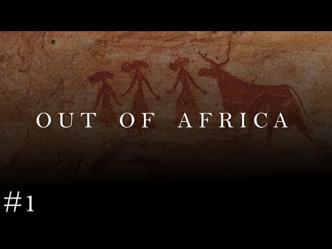 [1] The History of the World: Out of Africa