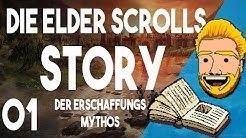 Die Elder Scrolls Geschichte - Teil 01: Der Erschaffungsmythos