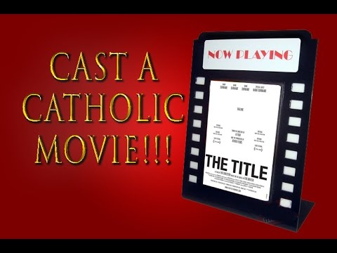 Cast a Catholic Movie Challenge