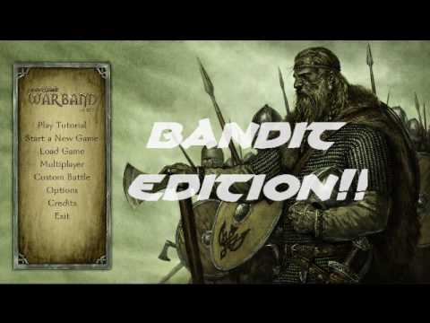LETS PLAY Mount and Blade: Warband (Bandit Edition) |