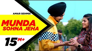 Munda Sohna Jeha (Official Video) | Amar Sehmbi | Desi Crew | Simar Doraha | Latest Punjabi Song2020