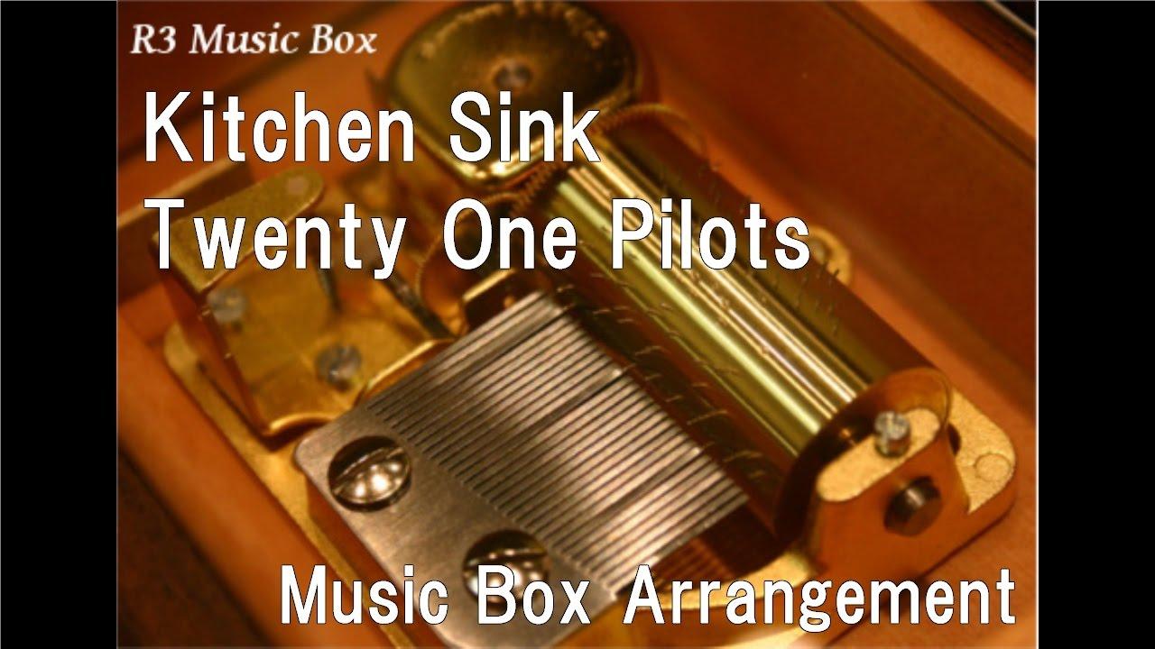 kitchen sinktwenty one pilots music box. beautiful ideas. Home Design Ideas
