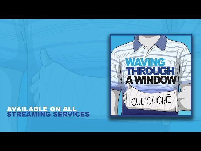 Waving Through a Window - Cuecliché (Cover) (Dear Evan Hansen)