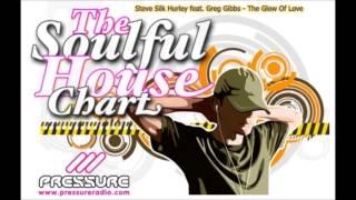 Steve Silk Hurley feat. Greg Gibbs - The Glow Of Love