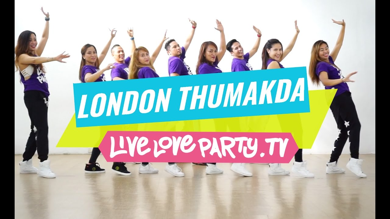 London Thumakda | Zumba® | Live Love Party