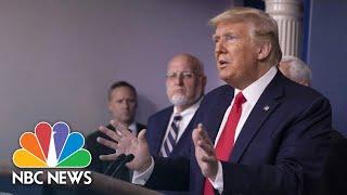 Trump and Coronavirus Task Force Brief From White House | NBC News (Live Stream)