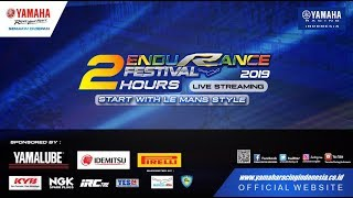 Live Streaming | Race Yamaha Endurance Festival 2019