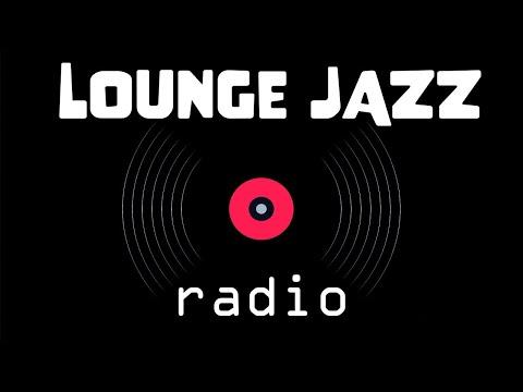 Lounge JAZZ Radio - Relaxing Cafe Background JAZZ Playlist