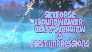 Skyforge - Soundweaver Class (Bard) Showcase & First Impression