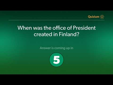 When was the office of President created in Finland?   Finland Quiz