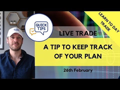 A Tip to Keep Track of Your Plan – Live Dax Trade 26th Feb