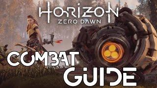 Horizon Zero Dawn: A Complete Guide to Combat