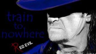 Train to nowhere • Undertaker tribute