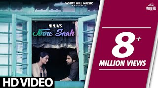 New Punjabi Songs 2017-Jinne Saah(Ful Song)-Ninja-Jaidev Kumar-Pankaj Batra-Latest Punjabi Song 2017