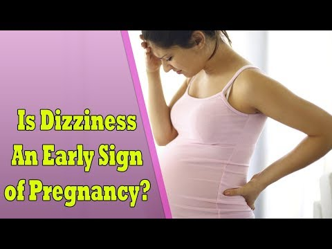 Is Dizziness An Early Sign Of Pregnancy | What Causes Dizziness During Pregnancy