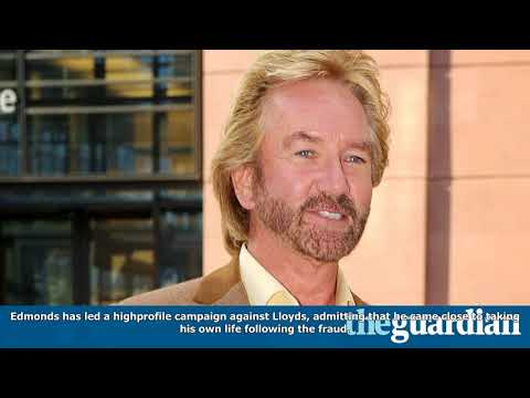 Noel edmonds says litigation funder will bankroll his £300m battle with lloyds