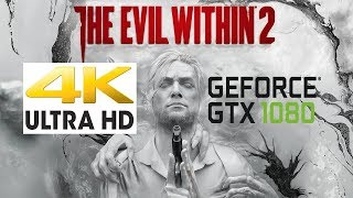 The Evil Within 2 (PC)4K Max Settings NVIDIA GTX 1080 Gameplay with FPS Counter