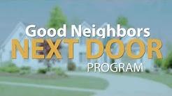 The Good Neighbor Next Door Program