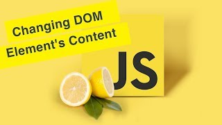 Javascript Tutorial | Changing HTML Element's Content | Ep32