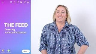 Introducing THE FEED with Julia Collin Davison