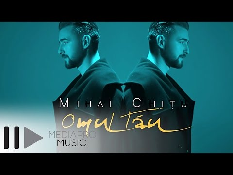 Mihai Chitu - Omul tau (Official Video)
