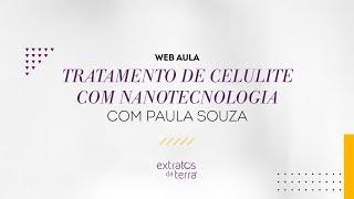 Web Aula #033 - Tratamento de celulite com nanotecnologia