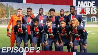 🔴🔵 #MadeInParis : En immersion avec les U19 ! Saison 2⃣, épisode2⃣