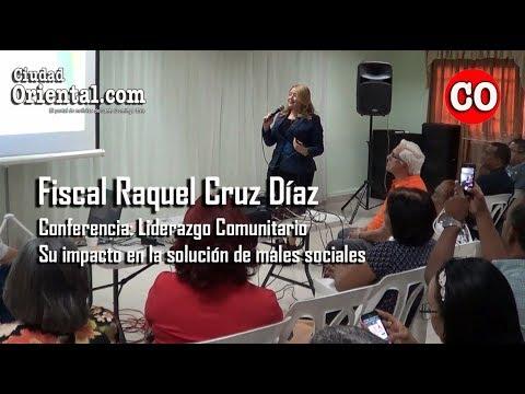 Conferencia fiscal Raquel Cruz sobre liderazgo comunitario