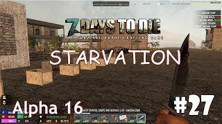 7 Days to Die (Alpha 16 + Starvation) #27 - Ловушки для животных
