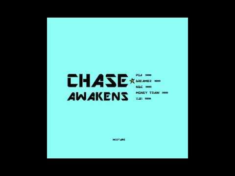 2. Chase - Dreamer