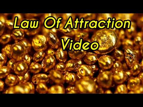 Video Attraction   Gold Attraction   Law of attractions