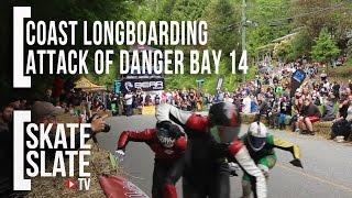 Attack of Danger Bay 2015 - Coast Longboarding - Skate[Slate].TV