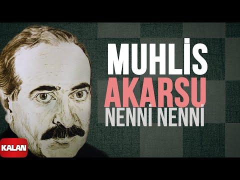 Muhlis Akarsu - Nenni Nenni - [ Ya Dost Ya Dost © 1994 Kalan Müzik ]
