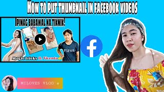 HOW TO PUT THUMBNAIL IN FACEBOOK VIDEO USING ANDROID PHONE