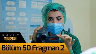 Kuzey Yıldızı İlk Aşk 50. Bölüm 2. Fragman