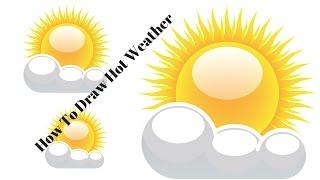 ★★★★How To Draw Hot Weather★★★★How To Draw Hot Weather For Kids ★★★★How To Draw Hot Weather