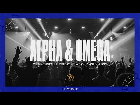 Alpha \u0026 Omega + Agnus Dei (Spontaneous) | Live | LIFE Worship
