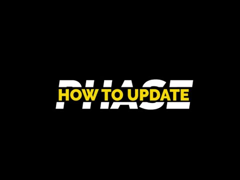 Phase Manager Tutorial - How To Update