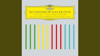 Richter: Recomposed By Max Richter: Vivaldi, The Four Seasons - Summer 2