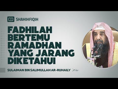 Fadhilah Bertemu Ramadhan Yang Jarang Diketahui - Syaikh Sulaiman Ar-Ruhaily #nasehatulama