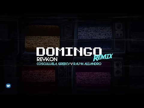 Reykon - Domingo Remix (feat. Cosculluela, Greeicy & Rauw Alejandro)[Official Lyric Video]