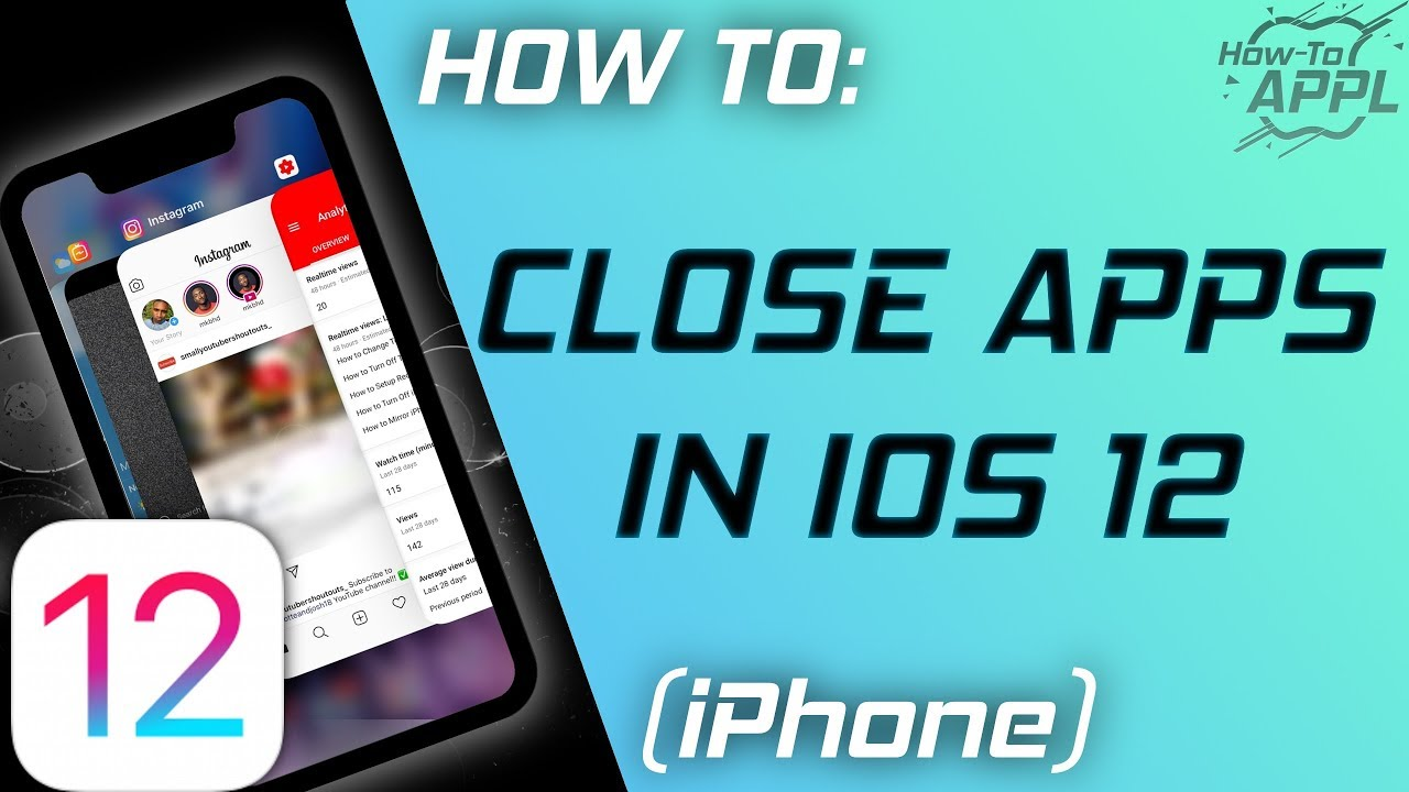 HOW TO: Close Apps in iOS 12 (iPhone & iPad)