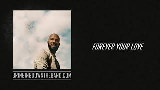 "Common ft. BJ The Chicago Kid - ""Forever Your Love"" (Audio 